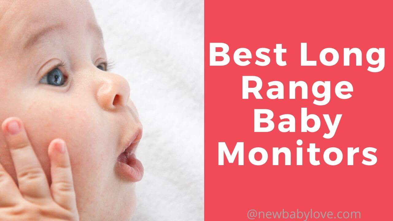 Best Long Range Baby Monitor
